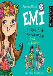 Emi i Tajny Klub Superdziewczyn. Tom 8. List w butelce - Audiobook.