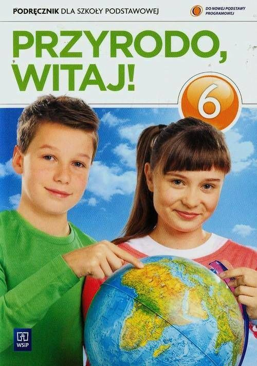 Przyrodo witaj klasa 6 - podręcznik
