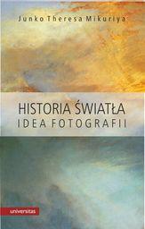 Historia światła Idea fotografii ZAKŁADKA DO KSIĄŻEK GRATIS DO KAŻDEGO ZAMÓWIENIA