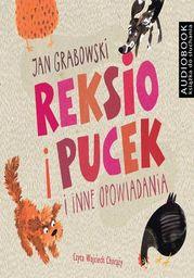 Reksio i Pucek i inne opowiadania - Audiobook.