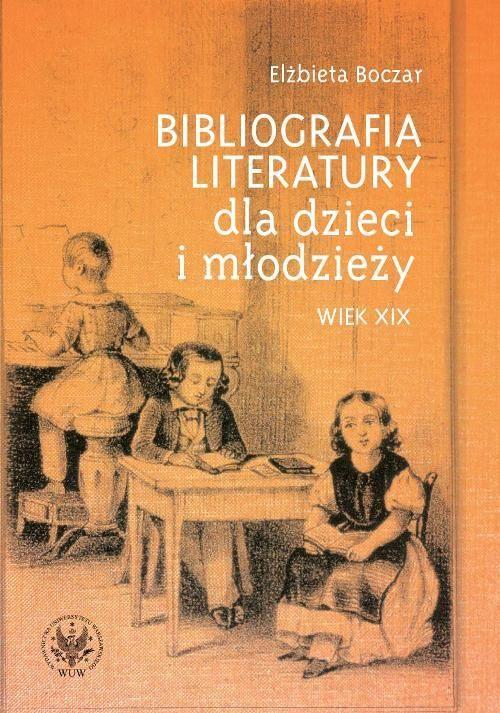 Bibliografia literatury dla dzieci i młodzieży - Elżbieta Boczar - ebook
