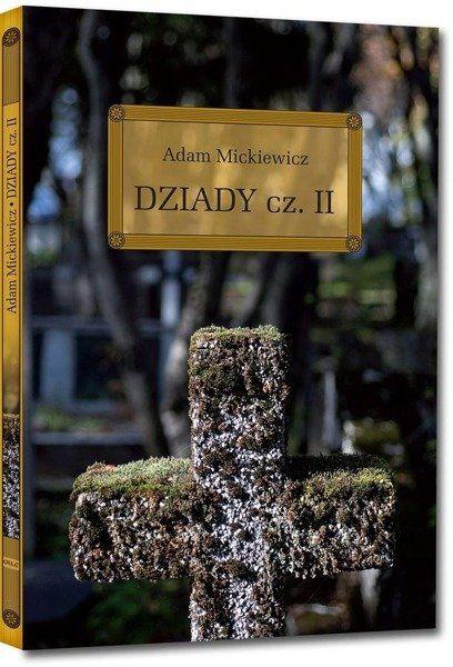 Dziady cz. II z opracowaniem okleina GREG - Adam Mickiewicz