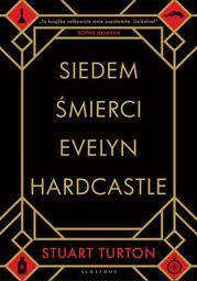 Siedem śmierci Evelyn Hardcastle - Ebook.