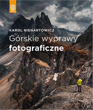 Górskie wyprawy fotograficzne - dostawa GRATIS!.
