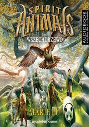 Spirit Animals. Tom 7. Wszechdrzewo - Audiobook.