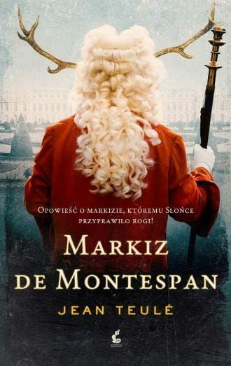 Markiz de Montespan Jean Teulé