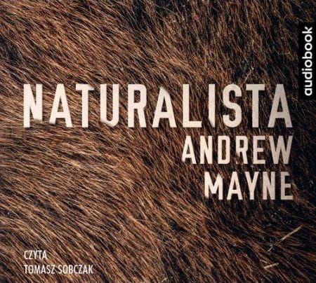 Naturalista Andrew Mayne Audiobook CD Mp3