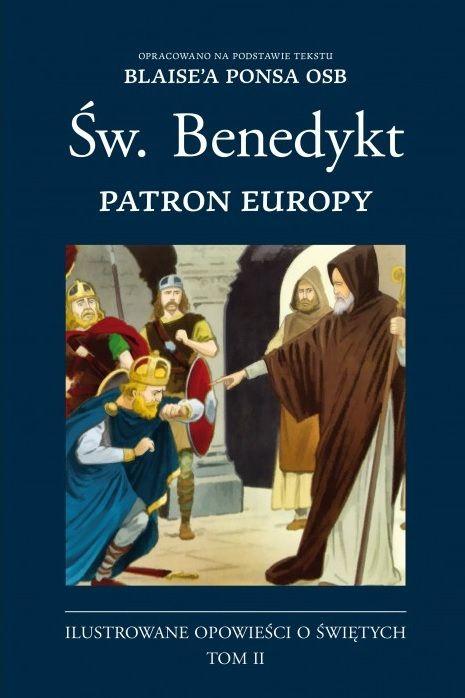 Św. Benedykt. Patron Europy (komiks) t.2