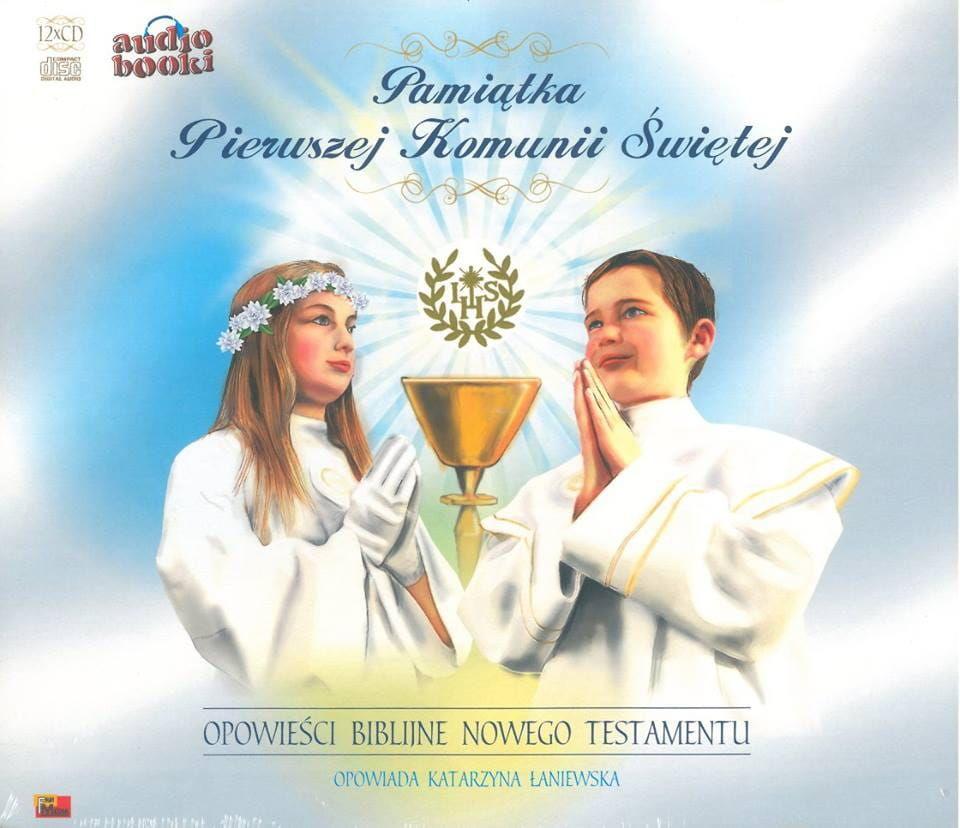 Pamiątka Pierwszej Komunii Świętej Opowieści Biblijne Nowego Testamentu (audiobook)