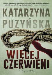 Saga o policjantach z Lipowa. Więcej czerwieni - Audiobook.