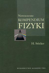 Nowoczesne kompendium fizyki ZAKŁADKA DO KSIĄŻEK GRATIS DO KAŻDEGO ZAMÓWIENIA