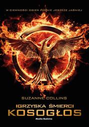 Igrzyska śmierci (tom 3). Kosogłos (#3) - Ebook.