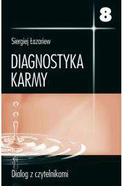 Diagnostyka karmy 8 dialog z czytelnikami
