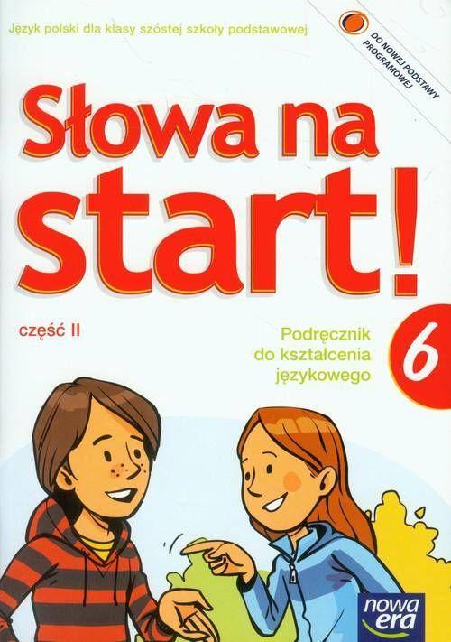 Słowa na start klasa 6 część 2 podręcznik językowy