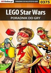 LEGO Star Wars - poradnik do gry - Ebook.