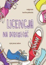 Licencja na dorosłość - Audiobook.