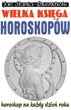 WIELKA KSIĘGA HOROSKOPÓW - Ebook.