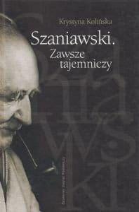 Szaniawski Zawsze tajemniczy Krystyna Kolińska