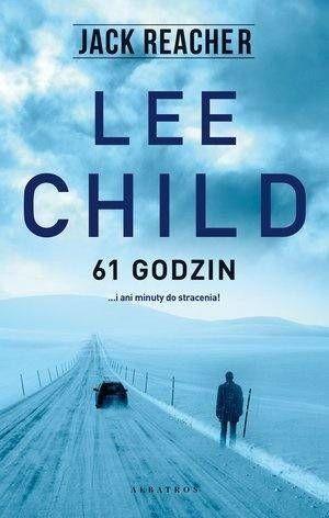Jack Reacher. 61 godzin w.2020 - Lee Child