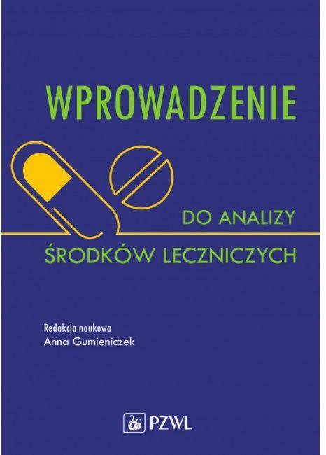 Wprowadzenie do analizy środków leczniczych 2021