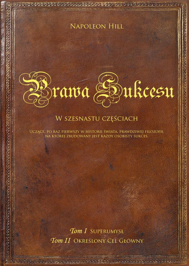 Prawa sukcesu. Tom I i Tom II - Napoleon Hill - ebook