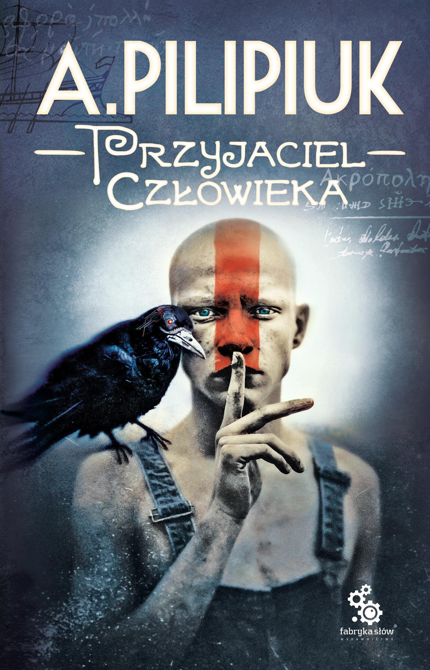 Przyjaciel człowieka - Andrzej Pilipiuk - ebook