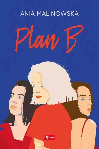 Plan B - Ania Malinowska