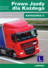 Prawo jazdy dla każdego Kat.C - podręcznik + Testy CD 2014