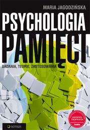 Psychologia pamięci. Badania, teorie, zastosowania - Ebook.