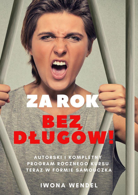 Za rok bez długów! - Iwona Wendel - ebook