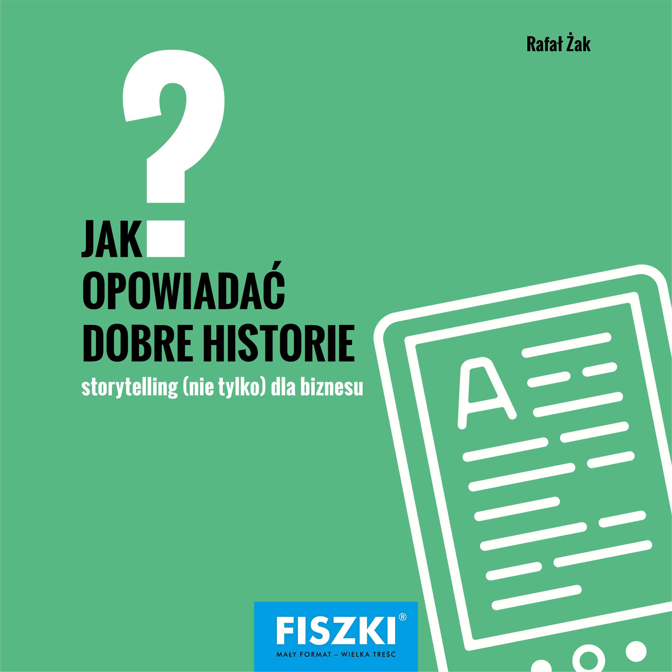 E-BOOK - Jak opowiadać dobre historie?