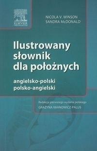 Ilustrowany słownik dla położnych angielsko-polski polsko-angielski