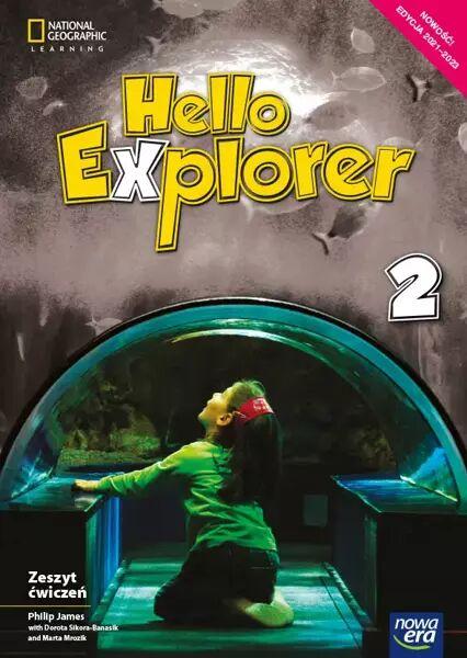 Język angielski Hello Explorer Zeszyt ćwiczeń dla klasy 2 szkoły podstawowej EDYCJA 2021-2023 - Marta Mrozik, Dorota Sikora-Banasik