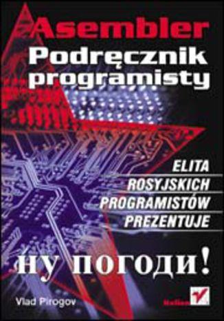 Asembler. Podręcznik programisty - dostawa GRATIS!.