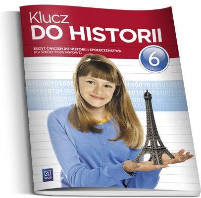 Klucz do historii klasa 6 - ćwiczenia