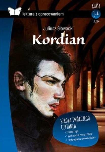 Kordian. Lektura z opracowaniem - Juliusz Słowacki
