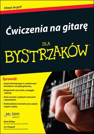 Ćwiczenia na gitarę dla bystrzaków - Ebook.