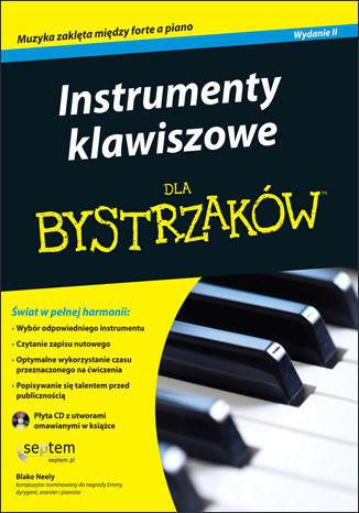 Instrumenty klawiszowe dla bystrzaków. Wydanie II - Ebook.