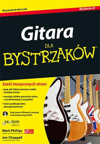 Gitara dla bystrzaków. Wydanie III - Ebook.