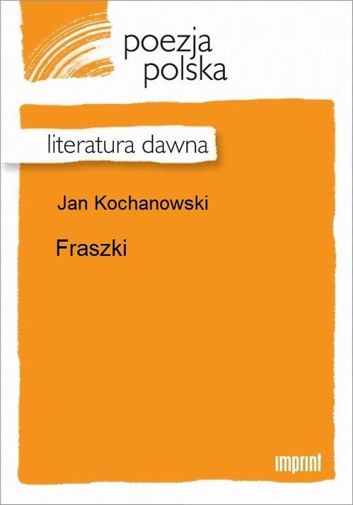Fraszki - Jan Kochanowski - ebook