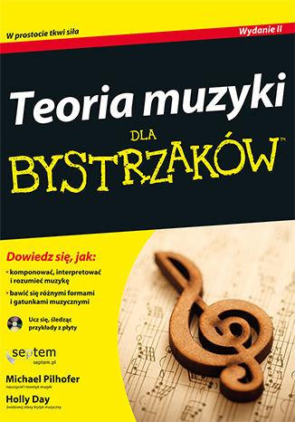 Teoria muzyki dla bystrzaków. Wydanie II - Ebook.