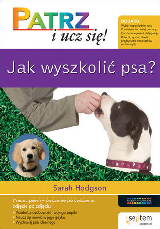 Jak wyszkolić psa? Patrz i ucz się! - Ebook.