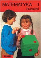 Matematyka klasa 1 - podręcznik dla klasy pierwszej szkoły podstawowej