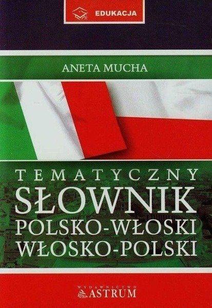 Słownik tematyczny polsko-włosko-polski + CD BR - Aneta Mucha