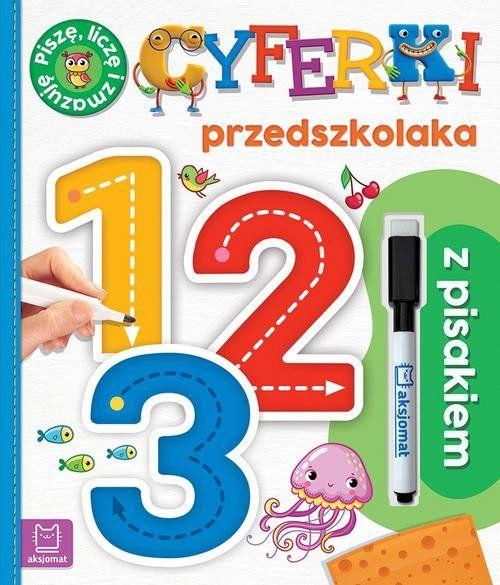 Cyferki przedszkolaka z pisakiem Piszę, liczę i zmazuję Wydanie specjalne ZAKŁADKA DO KSIĄŻEK GRATIS DO KAŻDEGO ZAMÓWIENIA