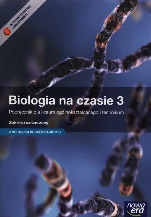 Biologia na czasie 3 Podręcznik Zakres rozszerzony + Matura-rom
