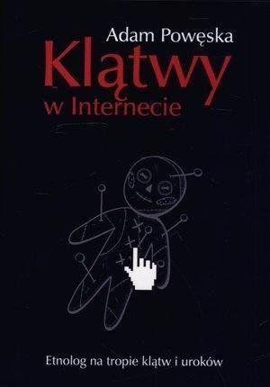 Klątwy w Internecie - Adam Powęska