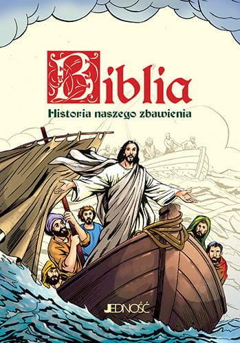Biblia. Historia naszego zbawienia