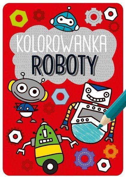 Roboty kolorowanka Kapitan Nauka - Opracowanie Zbiorowe