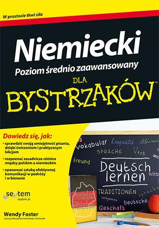 Niemiecki dla bystrzaków. Poziom średnio zaawansowany - Ebook.